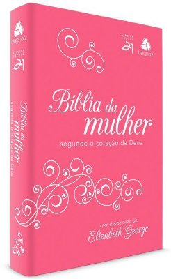 Bíblia da Mulher Segundo o Coração de Deus (Almeida Séc. 21)