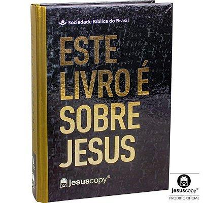 Bíblia JesusCopy - Capa Dura - Este Livro é Sobre Jesus (Nova Almeida Atualizada)