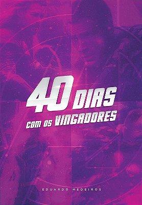 Livro - 40 Dias Com Os Vingadores