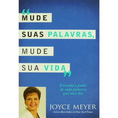 Livro - Mude Suas Palavras Mude Sua Vida - Joyce Meyer