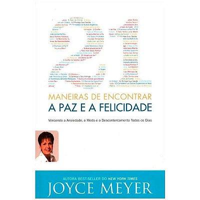 Livro - 21 Maneiras de Encontrar a Paz e a Felicidade