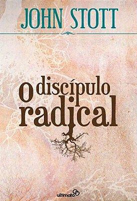 Livro - O Discípulo Radical - John Stott