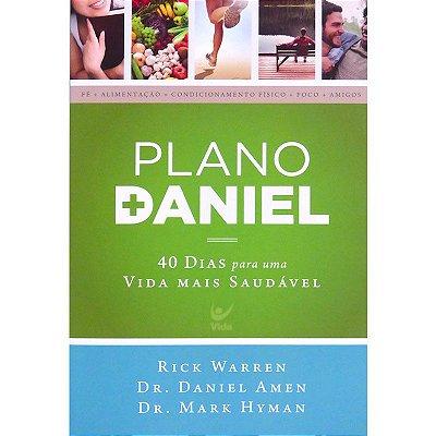 Livro - Plano Daniel: 40 Dias Para Uma Vida Mais Saudável