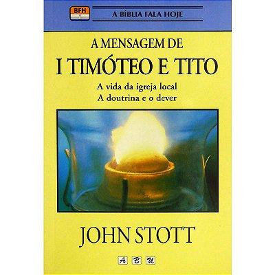 Livro - A Mensagem de I Timóteo e Tito