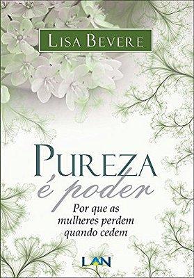 Livro - Pureza é Poder - Lisa Bevere