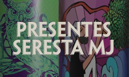 Presentes Seresta MJ