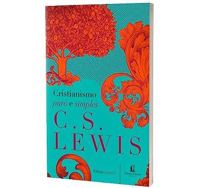 Cristianismo Puro E Simples | C . S LEWIS