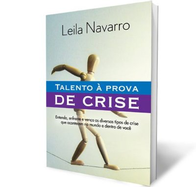 Talento À Prova de Crise| Leila Navarro