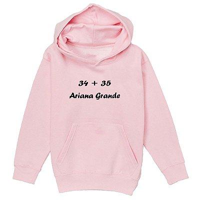 Moletom Ariana Grande - 34 + 35
