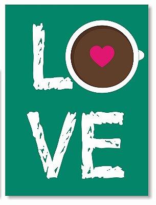 Placa Love Cofe