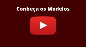 Conheça os Modelos