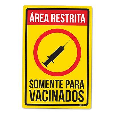 Placa Decorativa 24x16 - Área Restrita Somente para Vacinados