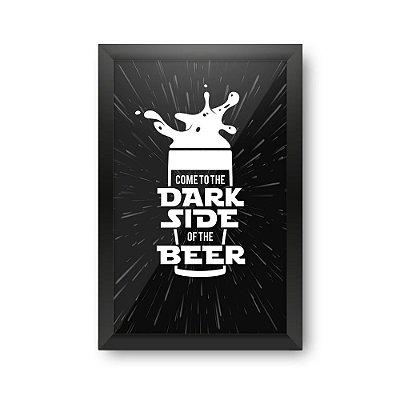 Quadro Porta Tampinha de Cerveja - DARK SIDE BEER