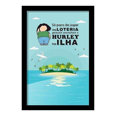 Quadro Porta Bilhete de Loteria HURLEY