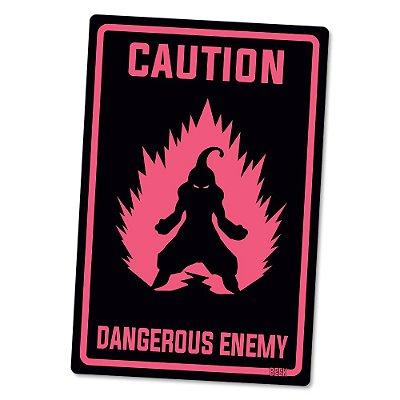 Placa Decorativa 24x16 Dangerous Enemy - Beek