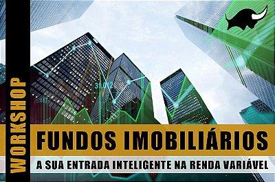 WORKSHOP: Fundos Imobiliários - First Class