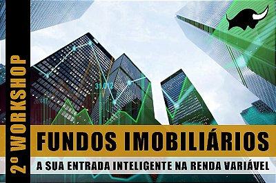 2º WORKSHOP: Fundos Imobiliários | 14/03/2020