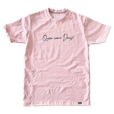 Camiseta Feminina Quem Como Deus ref 226