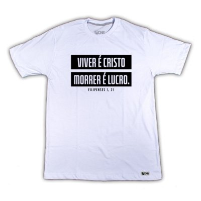 Camiseta Viver pra mim é Cristo