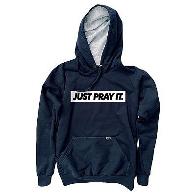 Moletom Just Pray It ref 134