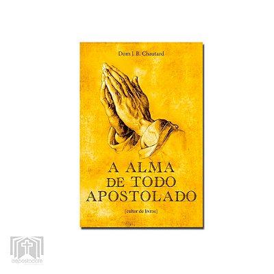 Livro A Alma de todo Apostolado