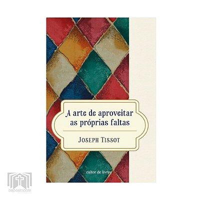 Livro A arte de aproveitar as próprias faltas