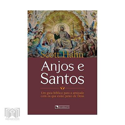 Livro - Anjos e Santos (Scott Hahn)
