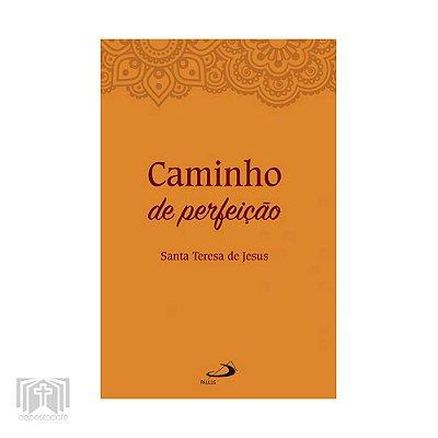 Livro - Caminho de perfeição (Santa Teresa de Ávila)