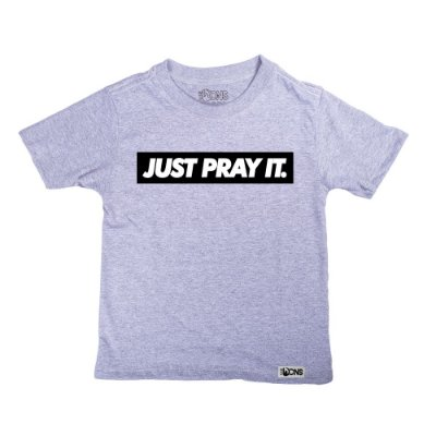 Camiseta Infantil Just Pray It