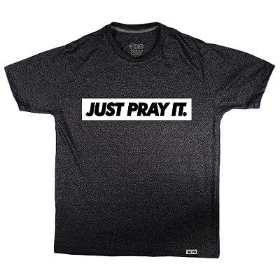 Camiseta Feminina Just Pray It