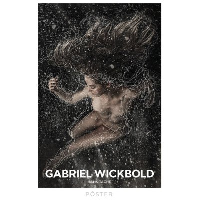Pôster Gabriel Wickbold - Sans Tache