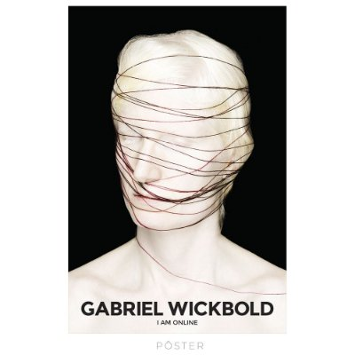Pôster Gabriel Wickbold - I_Am_On_Line