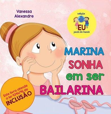 Marina sonha em ser bailarina
