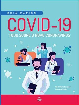 COVID-19 Tudo sobre o novo Coronavírus
