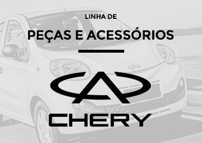 PEÇAS E ACESSÓRIOS CHERY