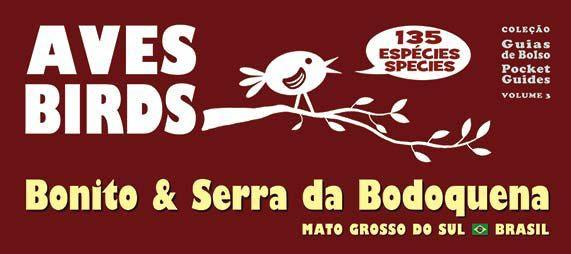 Guia de campo aves de Bonito & Serra da Bodoquena, disponível na Maritaca Store.