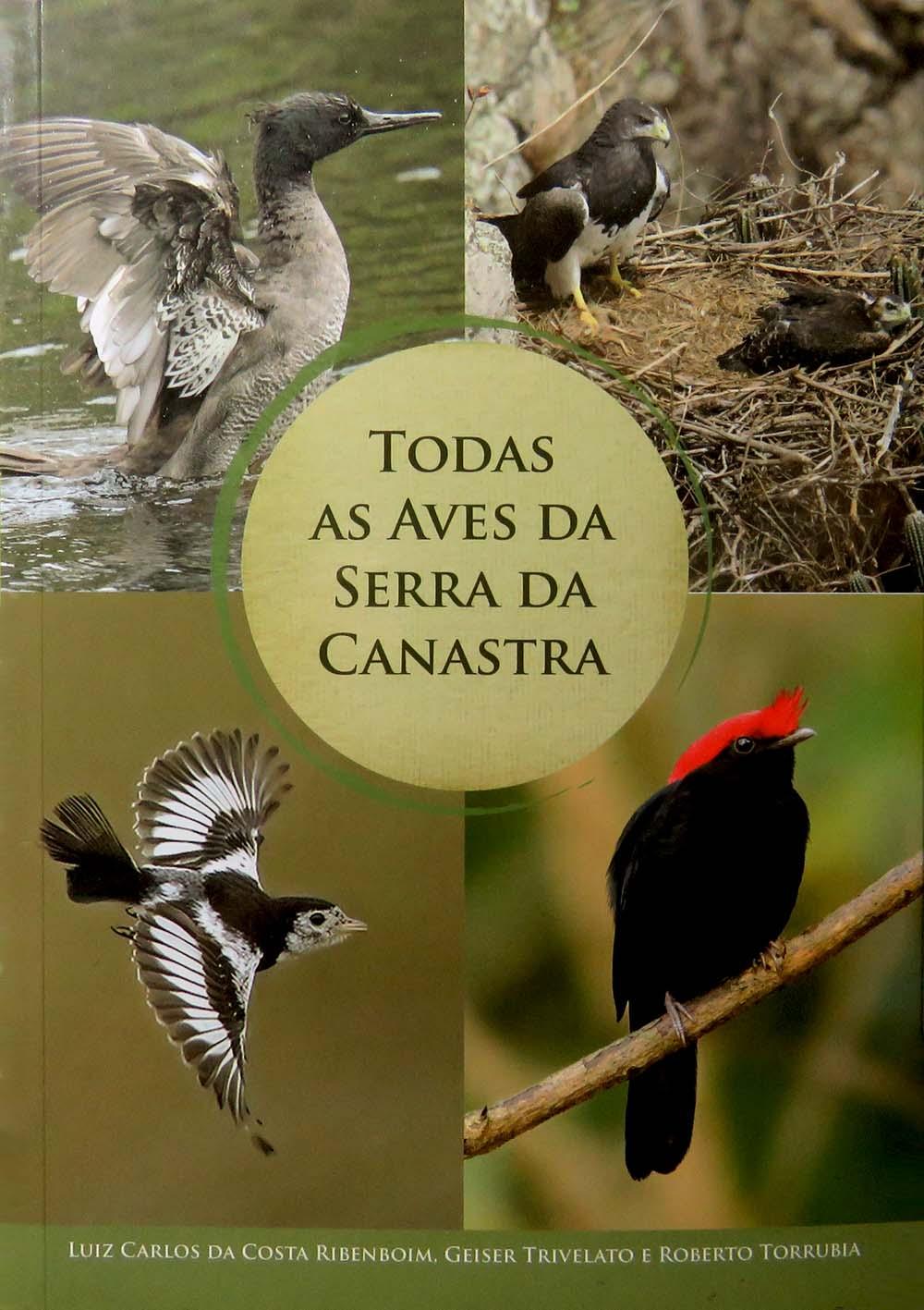 O livro mais completo sobre as aves da Serra da Canastra, disponível na Maritaca Store.