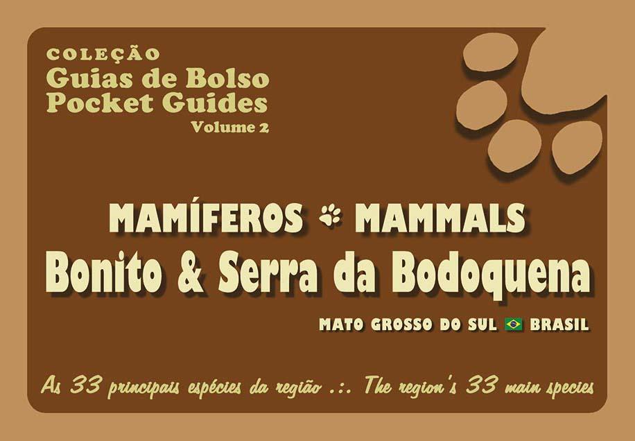 Guia de bolso mamíferos de Bonito e Serra da Bodoquena, disponível na Maritaca Store.