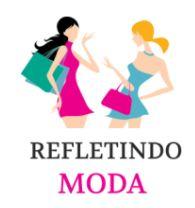 REFLETINDO MODA
