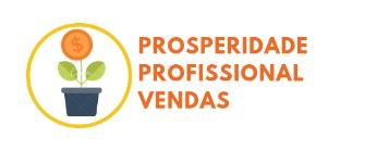 Prosperidade, profissional e vendas