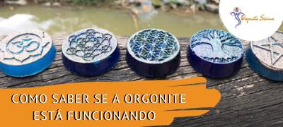 Orgonites Confiáveis - Como saber se a orgonite está funcionando?