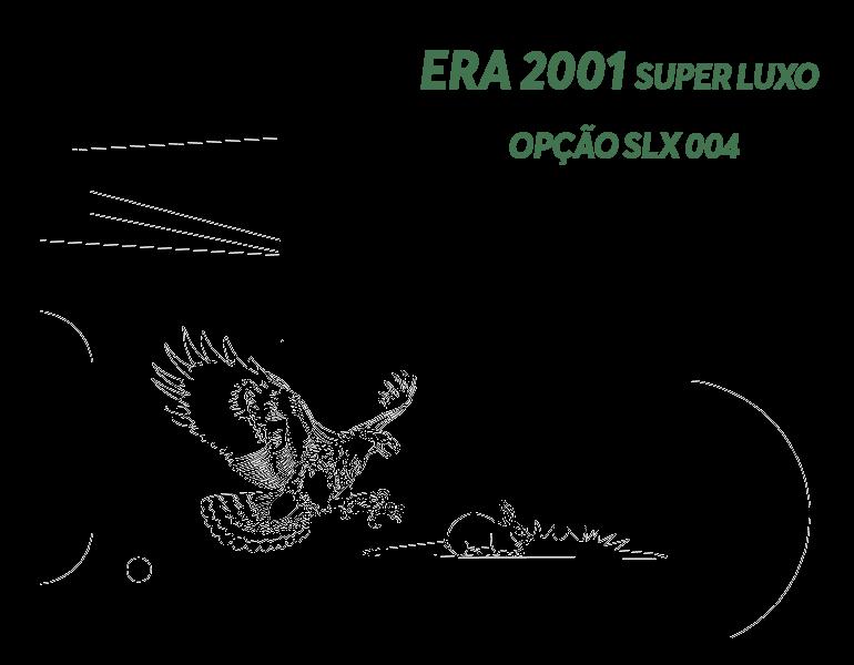 Desenho Era 2001 Super Luxo Opção LX S004