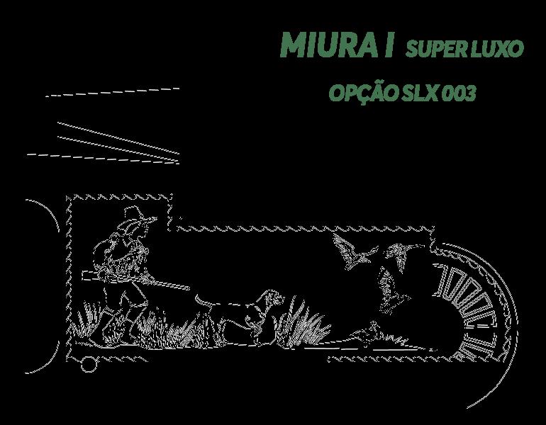 Desenho Miura I Super Luxo Opção SLX 003