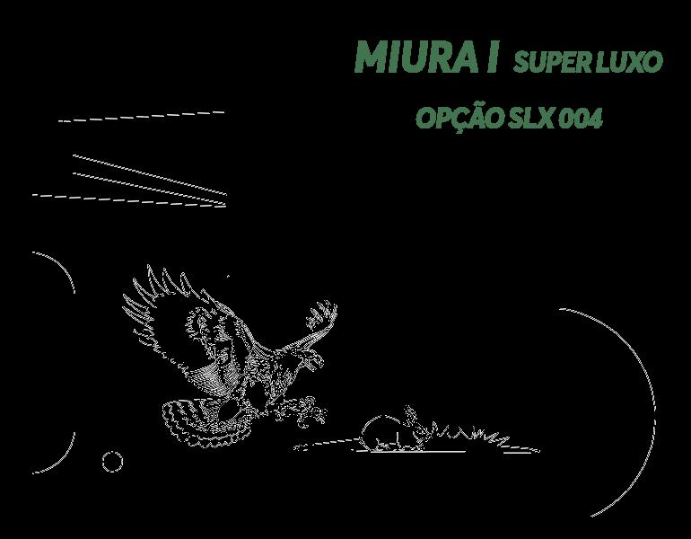 Desenho Miura I Super Luxo Opção LX S004