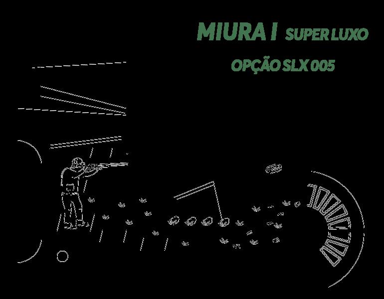 Desenho Miura I Super Luxo Opção LX S005