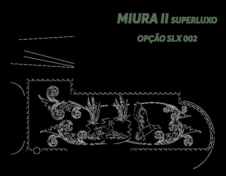 Desenho Miura II Super Luxo Opção SLX 002