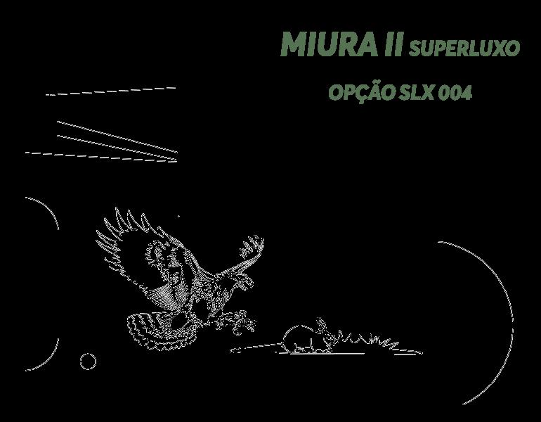 Desenho Miura II Super Luxo Opção LX S004