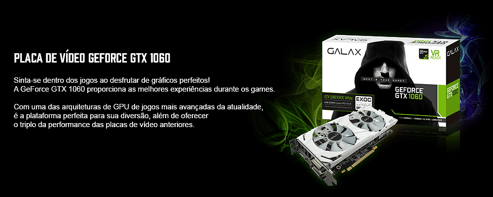 placa de video geforce 1060 galax