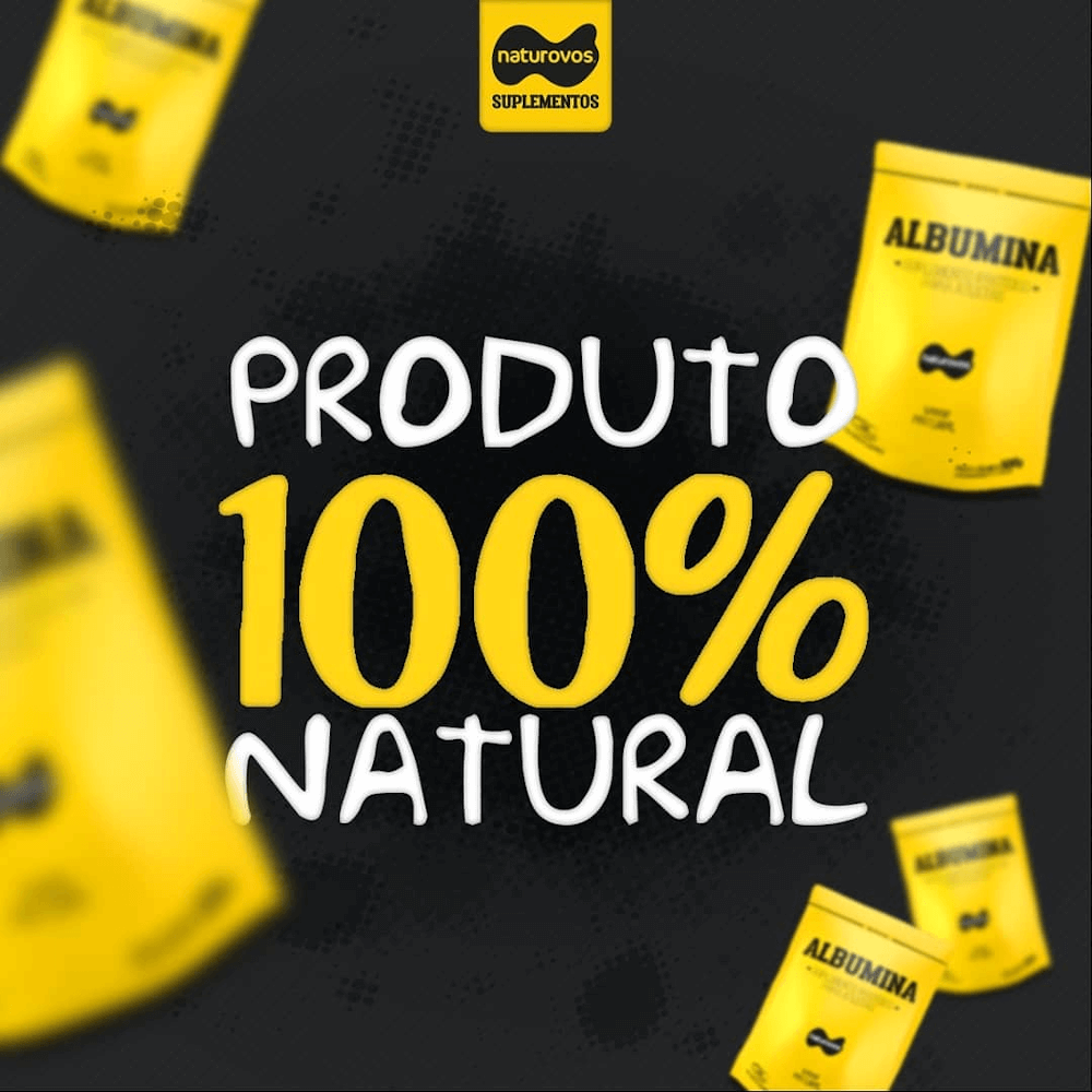 Albumina Naturovos é 100% natural