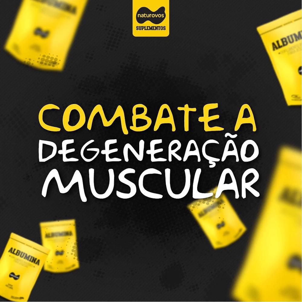 Albumina Naturovos combate a degeneração muscular